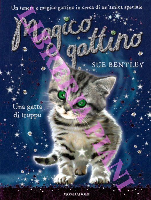 Magico gattino. Una gatta di troppo.