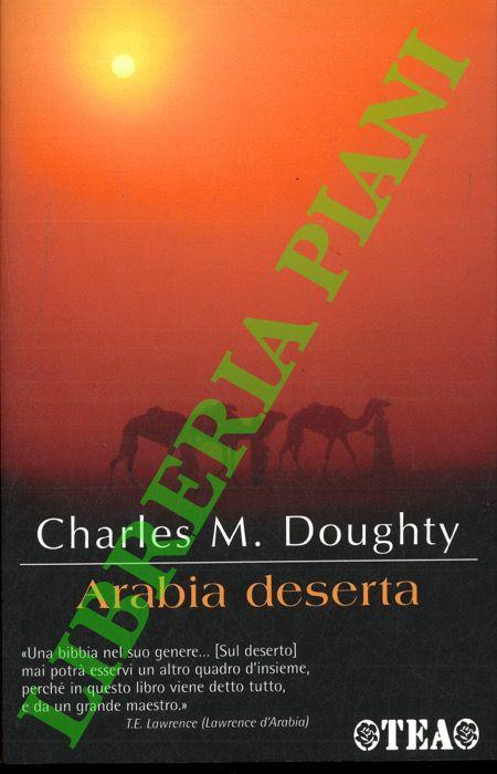 Lawrence d'Arabia e l'invenzione del Medio Oriente.