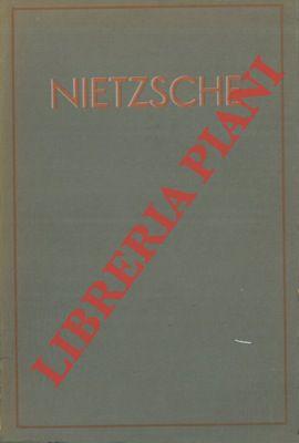 Nietzsche. Interpretazione del pensiero della vita.