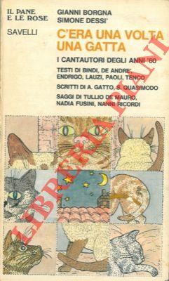 C'era una volta una gatta. I cantautori degli anni '60.