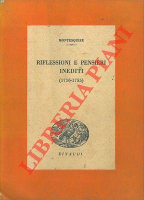 Riflessioni e pensieri inediti (1716-1755).