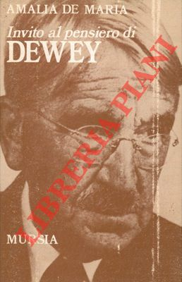 Invito al pensiero di John Dewey.