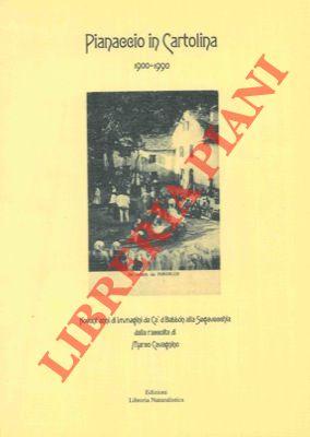 4-19501 – Pianaccio in cartolina 1900-1990. Prefazione di Enzo Biagi.