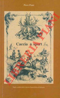 4-19809 – Caccia, pesca e … dintorni.