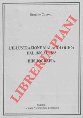 4-19810 – Líillustrazione malacologica dal 1800 al 1868. Bibliografia.