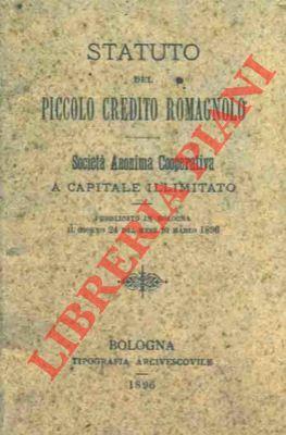 4-19816 – Statuto del Piccolo Credito Romagnolo. Società Anonima Cooperativa a capitale illimitato.