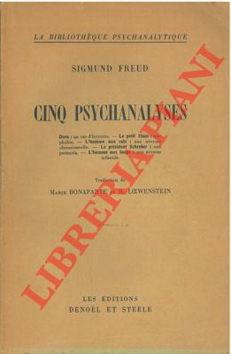 Cinq psychanalyses.