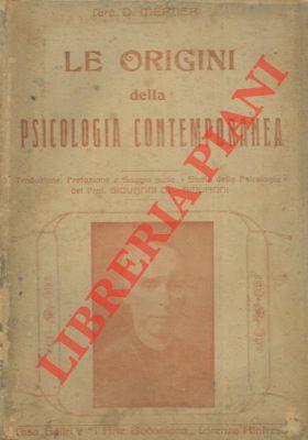 Le origini della psicologia contemporanea.