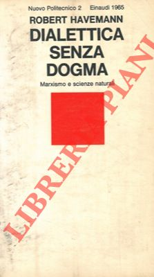 Dialettica senza dogma.