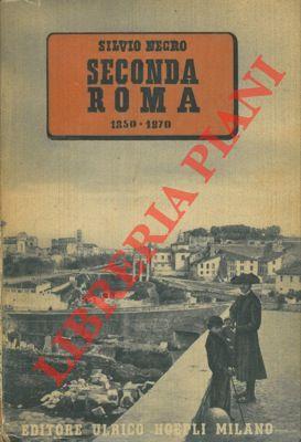 Seconda Roma 1850-1870.