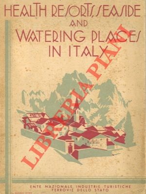 Healt resorts, seaside and watering places in Italy.