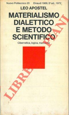 Materialismo dialettico e metodo scientifico. Cibernetica, logica, marxismo.