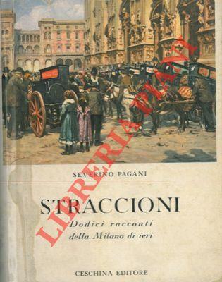Straccioni. Dodici racconti della Milano di ieri.