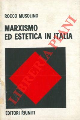 Marxismo ed estetica in Italia.