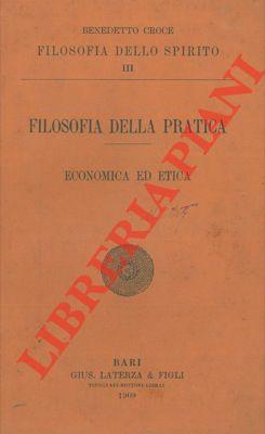 Filosofia della pratica. Economica ed etica.