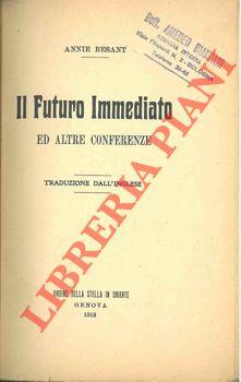 Il Futuro Immediato ed altre conferenze.