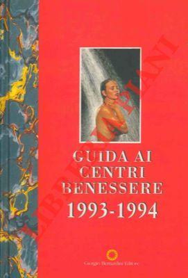Guida ai centri benessere. 1993 - 1994.