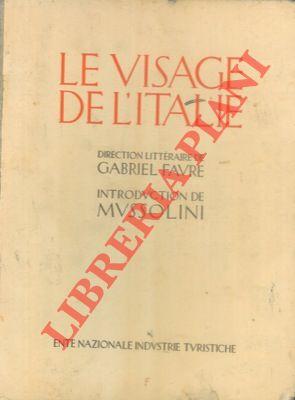Le visage de l'Italie. Introduction de Mussolini.
