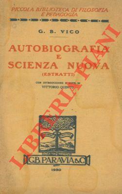 Autobiografia e scienza nuova (estratti).