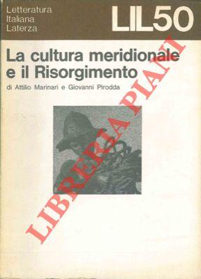 La cultura meridionale e il Risorgimento.