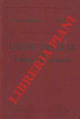 Italia centrale. Terzo volume. Territorio a ovest della linea ferroviaria Firenze-Arezzo-Perugia-Foligno-Terni-Roma.