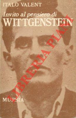 Invito al pensiero di Ludwig Wittgenstein.