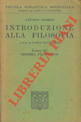 Sistema filosofico. (Introduzione alla filosofia. Parte III.)