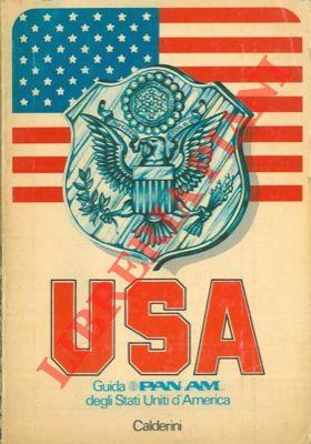 Guida Pan Am degli USA. Tutto quello che dovete sapere sui 50 Stati e sui territori degli Stati Uniti.