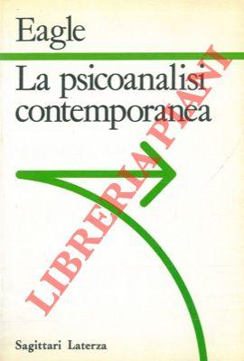 La psicoanalisi contemporanea.