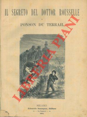 Il segreto del dottor Rousselle. UNITO A: Il brigadiere La Jeunesse.
