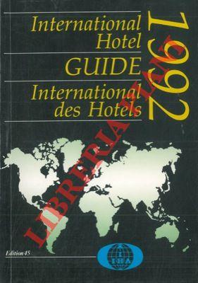 International hotel guide. Guide international des hotels 1992