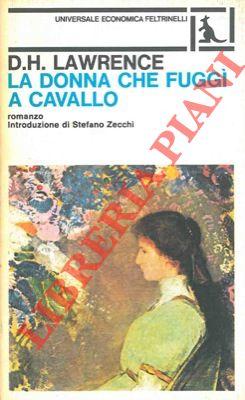La donna che fuggì a cavallo.
