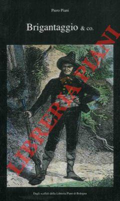 4-75548 – Brigantaggio & co. Raccolta di libri, bandi, stampe e manifesti d'epoca.