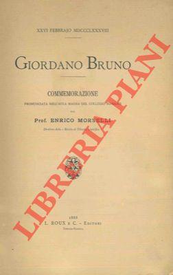 Giordano Bruno. XXVI febbrajo MDCLXXXVIII. Commemorazione.