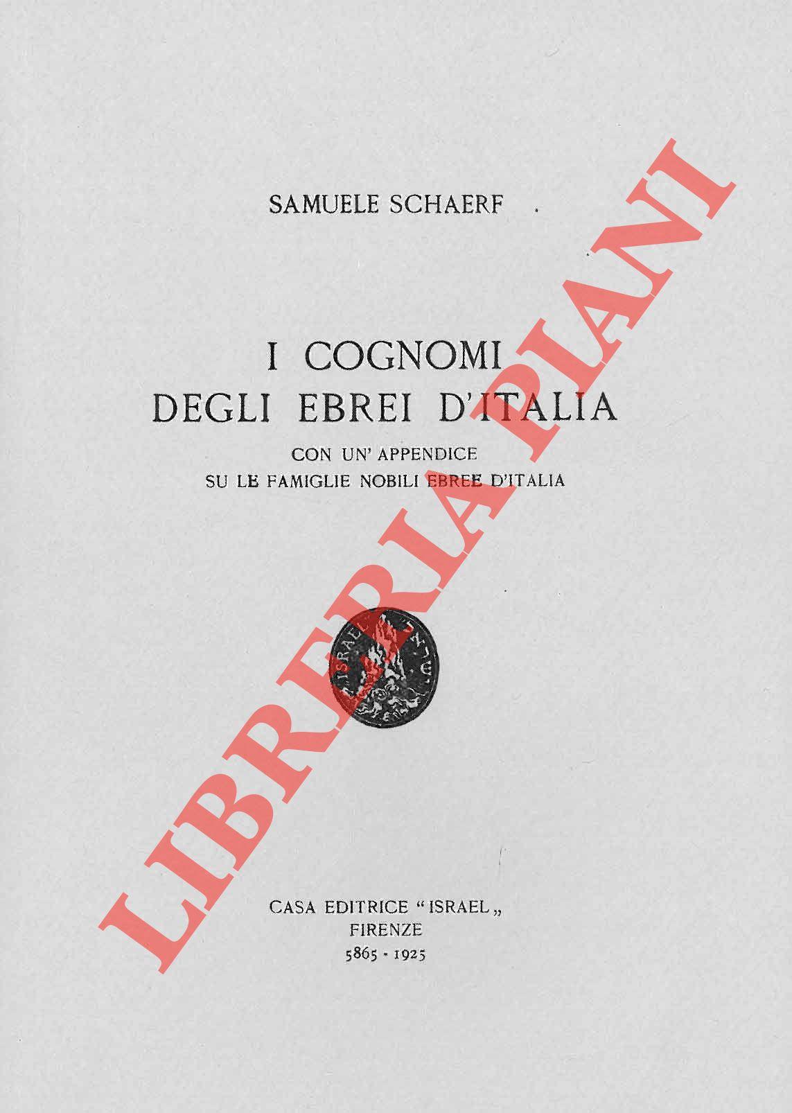 4-79961 – I cognomi degli ebrei in Italia. Con uníappendice su le famiglie nobili ebree in Italia.