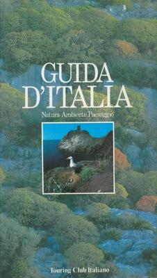 Guida d'Italia. Natura. Ambiente. Paesaggio.