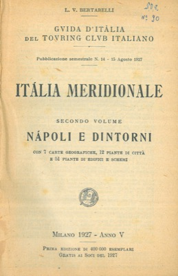 Italia meridionale. Secondo volume. Napoli e dintorni.