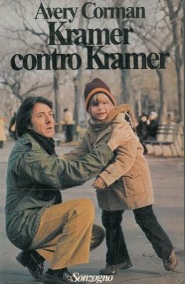 Kramer contro Kramer. Traduzione di Brunella Gasperini.