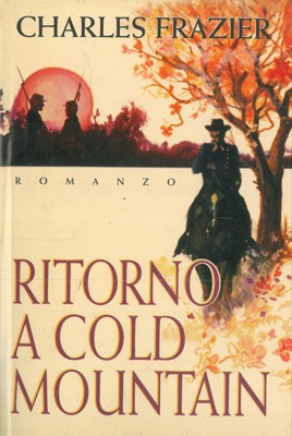 Ritorno a Cold Mountain.