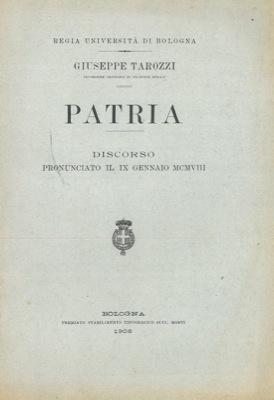 Patria. Discorso pronunciato il 9 gennaio 1908.