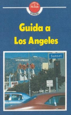 Guida a Los Angeles per gli uomini d'affari.