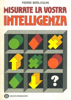 Misurate la vostra intelligenza.