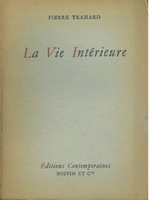 La Vie Interieure.