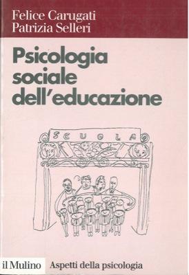 Psicologia sociale dell'educazione.