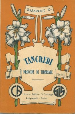 Tancredi principe di Tiberiade.