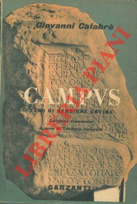 Campus. Temi di versione dal latino e in latino per le scuole secondarie superiori.