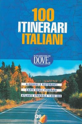 100 itinerari italiani.