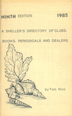 A sheller's directory of clubs, books, periodicals and dealers.